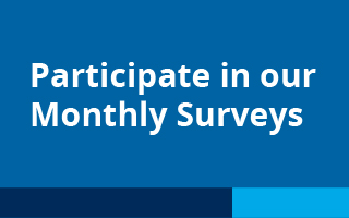 Participate in our Monthly Surveys