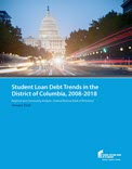 Special Report cover on Student Loan Debt Trends in the District of Columbia, 2008-2018